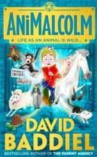 AniMalcolm ebook by David Baddiel, Jim Field