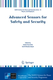 Advanced Sensors for Safety and Security ebook by Ashok Vaseashta,Surik Khudaverdyan