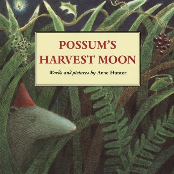 Possum's Harvest Moon ebook by Anne Hunter