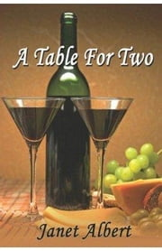 A Table For Two ebook by Janet Albert