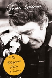 The Patagonian Hare - A Memoir ebook by Claude Lanzmann,Frank Wynne