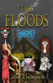 Floods 10: Lost ebook by Colin Thompson