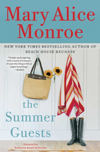 The Summer Guests ebook by Mary Alice Monroe