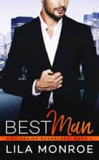 Best Man ekitaplar by Lila Monroe