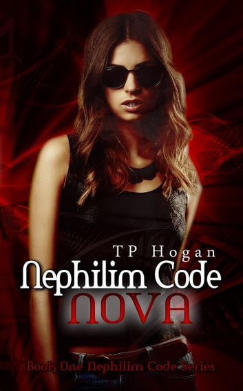 Nova - Nephilim Code, #1 ebook by TP Hogan