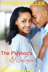 The Playboy's Redemption (Blessed and Highly Favored - Book 5) ebook by Vanessa Miller