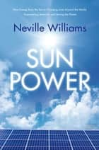 Sun Power ebook by Neville Williams
