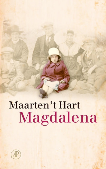 Magdalena ebook by Maarten 't Hart