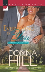 Everything Is You ebook by Donna Hill