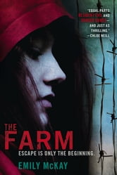 The Farm ebook by Emily McKay