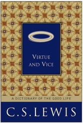 Virtue and Vice ebook by C. S. Lewis