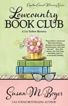 LOWCOUNTRY BOOK CLUB ebook by Susan M. Boyer