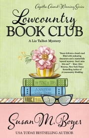 LOWCOUNTRY BOOK CLUB ebook door Susan M. Boyer