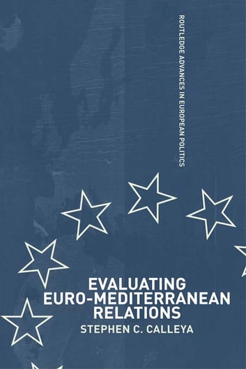 Evaluating Euro-Mediterranean ebook by Stephen Calleya