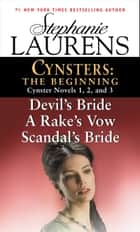Cynsters: The Beginning ebook by Stephanie Laurens