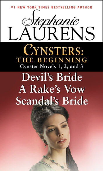 Cynsters: The Beginning - Cynster Novels 1, 2, and 3 ebook by Stephanie Laurens