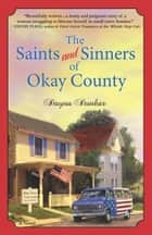The Saints and Sinners of Okay County ebook by Dayna Dunbar