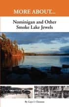 Nominigan and Other Smoke Lake Jewels ebook by Gaye Clemson