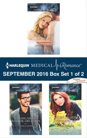 Harlequin Medical Romance September 2016 - Box Set 1 of 2 - Rescued by Dr. Rafe\Sizzling Nights with Dr. Off-Limits\Seven Nights with Her Ex ebook by Annie Claydon,Janice Lynn,Louisa Heaton
