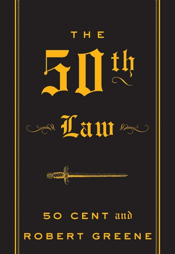 The 50th Law ebook by 50 Cent,Robert Greene