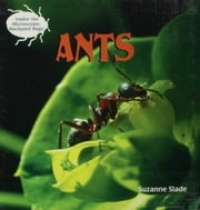 Ants ebook by Slade, Suzanne