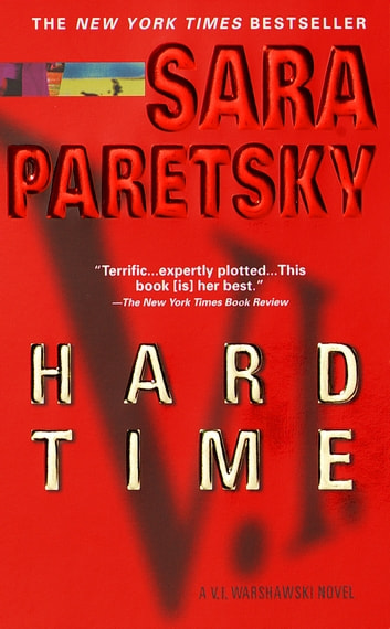 Hard Time - A V. I. Warshawski Novel 電子書 by Sara Paretsky