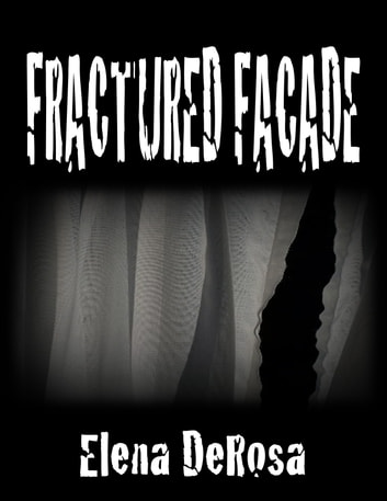 Fractured Facade ebook by Elena DeRosa