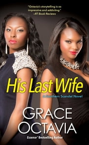 His Last Wife ebook by Grace Octavia