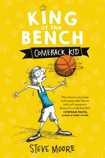 King of the Bench: Comeback Kid ebook by Steve Moore