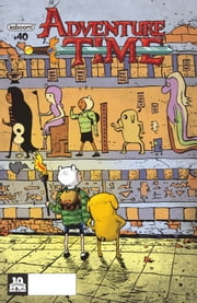Adventure Time #40 ebook by Christopher Hastings,Henry Leo,Matt Fraction,Zachary Sterling