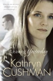 Leaving Yesterday (Tomorrow's Promise Collection Book #3)
