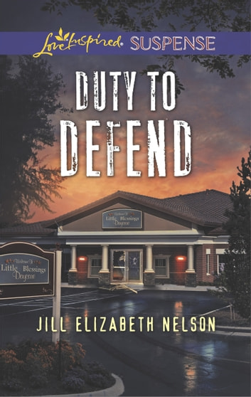 Duty To Defend ebook by Jill Elizabeth Nelson
