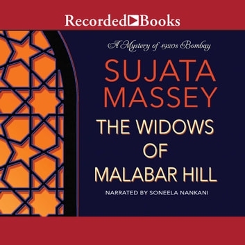 The Widows of Malabar Hill audiobook by Sujata Massey