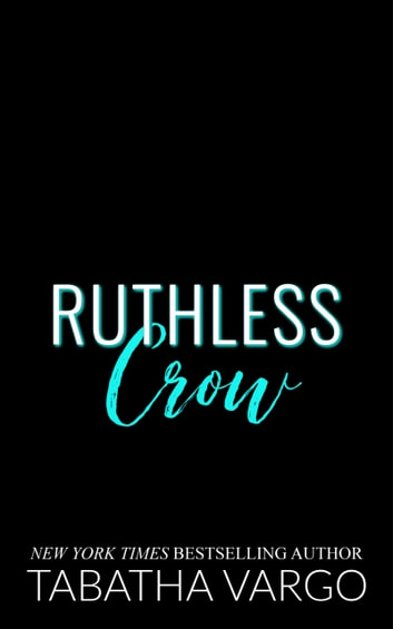 Ruthless Crow ebook by Tabatha Vargo