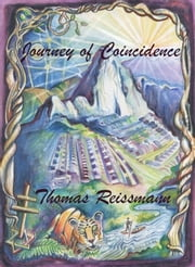 Journey of Coincidence ebook by Thomas Reissmann