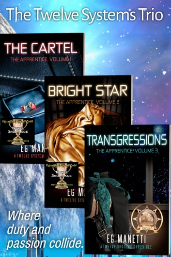 The Twelve Systems Trio - The Cartel/Bright Star/Transgressions ebook by EG Manetti