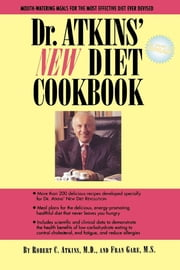 Dr. Atkins' New Diet Cookbook ebook by Robert D. C. Atkins,Fran Gare M.S.