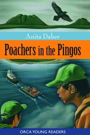 Poachers in the Pingos ebook by Anita Daher