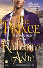 The Prince - A Devil's Duke Novel ebook by