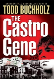 The Castro Gene ebook by Todd Buchholz