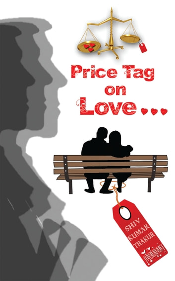 Price Tag on Love ebook by Shiv Kumar Thakur