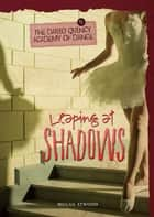 #1 Leaping at Shadows ebook by Megan Atwood