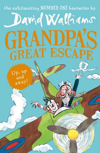 Grandpa's Great Escape ebook by David Walliams