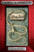 Bloody Bones ebook by Laurell K. Hamilton