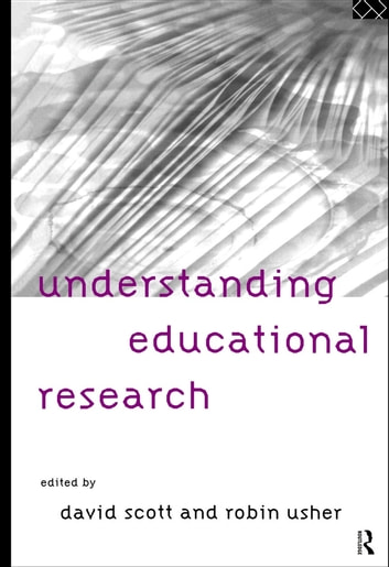 Understanding Educational Research ebook by
