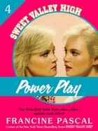 Power Play (Sweet Valley High #4) ebook by Francine Pascal