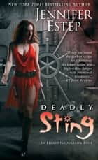 Deadly Sting ebook by Jennifer Estep