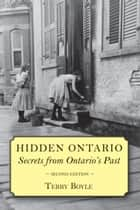 Hidden Ontario ebook by Terry Boyle
