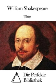 Werke von William Shakespeare ebook by William Shakespeare