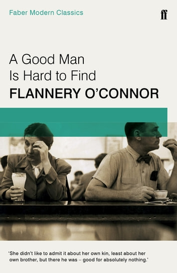 flannery oconnors a good man is hard to find